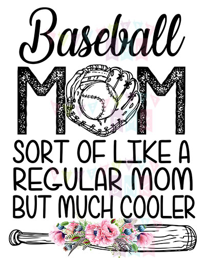 Baseball Mom Much Cooler Poppies